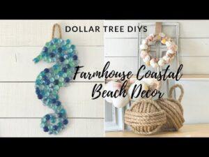 DOLLAR TREE DIY FARMHOUSE COASTAL BEACH DECOR