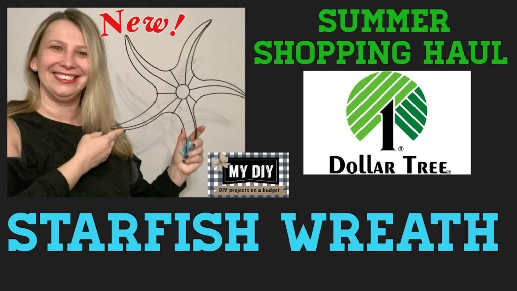 Dollar Tree DIY Starfish Wreath Form | Coastal Home Decor | Nautical Beach Decor | NEW FINDS HAUL!