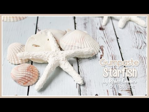 How to make a Gumpaste Starfish | Renee Conner