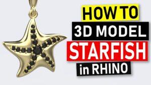 Starfish Pendant Jewelry CAD Design Tutorial in Rhino 3D #49 (2018)