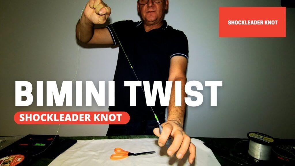 The bimini twist – shock leader knot.